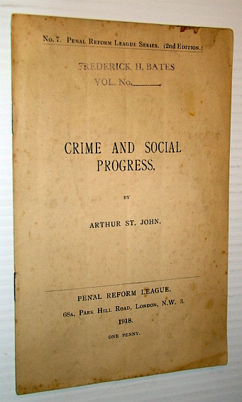 Image for Crime and Social Progress - No. 7 Penal Reform League Series