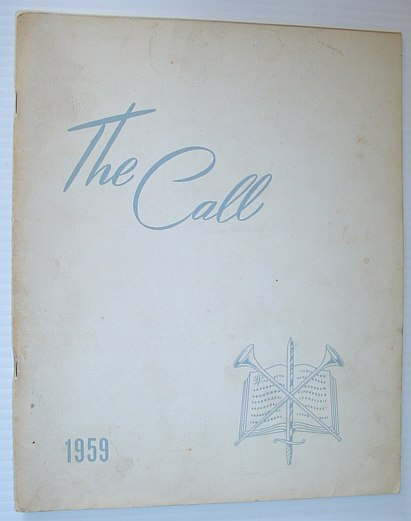 Image for The Call  1959 - Yearbook of the British Columbia Bible Institute, North Vancouver, British Columbia (an Affiliate of the Pentecostal Assemblies of Canada)