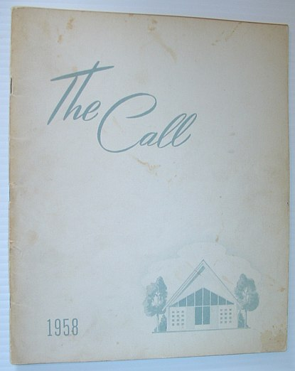 Image for The Call 1958 - Yearbook of the British Columbia Bible Institute, North Vancouver, British Columbia