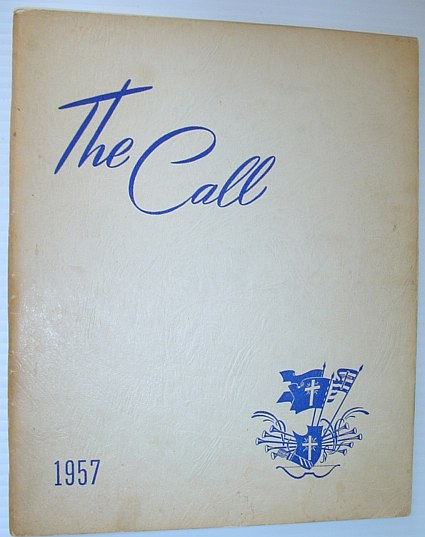 Image for The Call 1957 - Yearbook of the British Columbia Bible Institute, North Vancouver, British Columbia