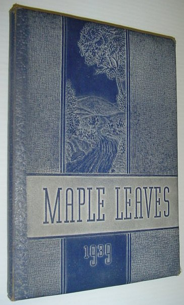 Image for Maple Leaves 1939: Yearbook of Maplewood-Richmond Heights High School, Missouri