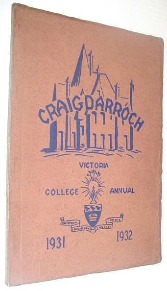 Image for Craigdarroch 1931-1932: Victoria College Annual (Yearbook), Victoria, British Columbia (UVic)