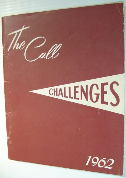 Image for The Call 1962 - Yearbook of Western Pentecostal Bible College, North Vancouver, B.C.