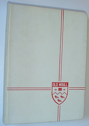 Image for Old McGill 1950 - McGill University Student Yearbook