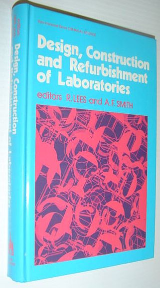 Image for Design, Construction, and Refurbishment of Laboratories (Chemical Science Series) (v. 1)
