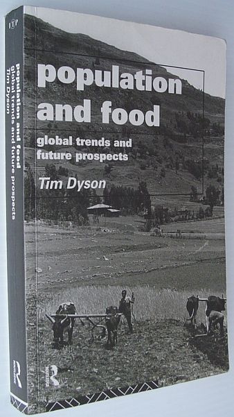 Image for Population and Food: Global Trends and Future Prospects (Global Environmental Change Series)