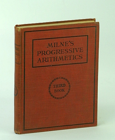 Image for Progressive Arithmetic - Third (3rd) Book / Milne's Progressive Arithmetics