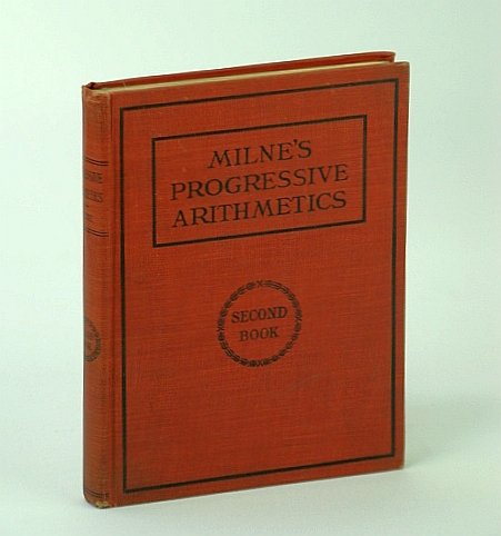 Image for Progressive Arithmetic - Second (2nd) Book / Milne's Progressive Arithmetics