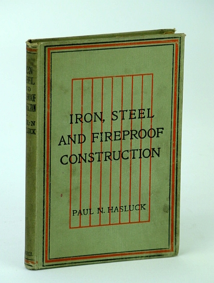 Image for Iron, Steel and Fireproof Construction