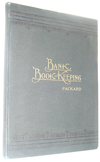 Image for Bank Book-Keeping: A Text-Book for Business Schools and for Private Students