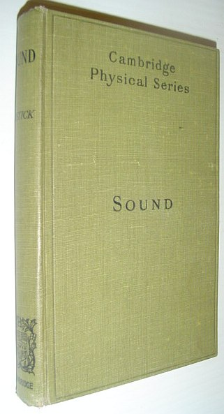 Image for Sound: An Elementary Text-book for Schools and Colleges *SECOND EDITION*