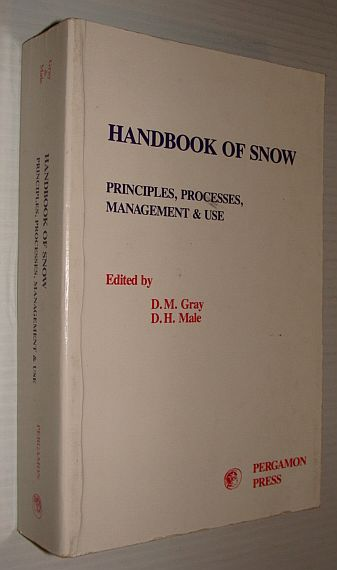Image for Handbook of Snow: Principles, Processes, Management and Use