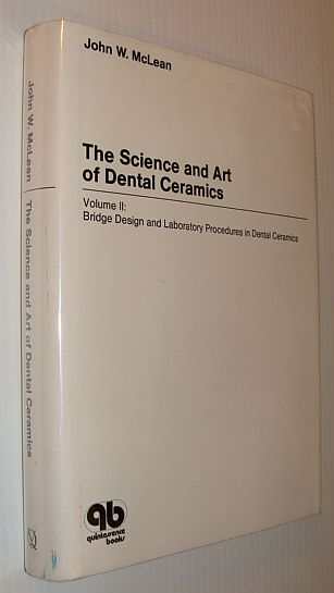 Image for Science and Art of Dental Ceramics, Vol. 2: Bridge Design and Laboratory Procedures in Dental Ceramics