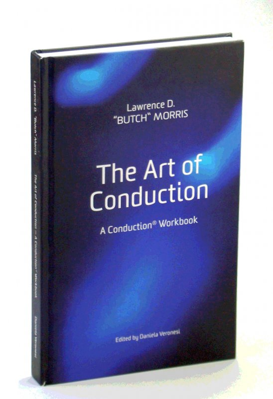 Image for The Art of Conduction: A Conduction® Workbook