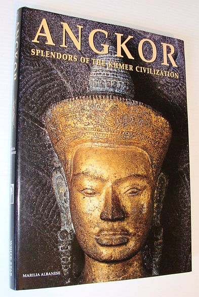 Image for Angkor : Splendors of the Khmer Civilization