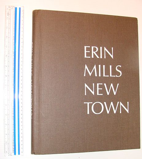 Image for Erin Mills New Town - A Proposal By Don Mills Developments Limited
