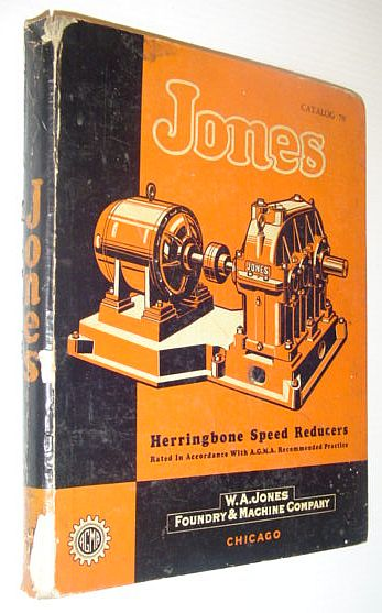 Image for W.A. Jones Herringbone Speed Reducers: Rated in Accordance with A.G.M.A. Recommended Practice - Catalog 70