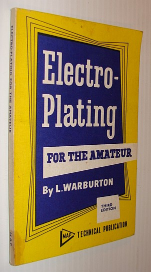 Image for Electro-Plating for the Amateur