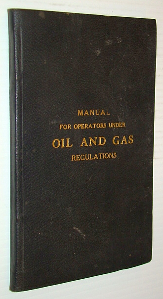 Image for Manual For Operations Under Oil and Gas Regulations