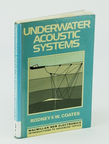 Image for Underwater Acoustic Sysyems (Macmillan New Electronics Series)