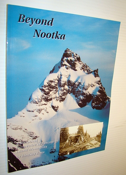 Image for Beyond Nootka: A historical perspective of Vancouver Island mountains