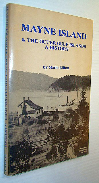Image for Mayne Island & the outer Gulf Islands: A history