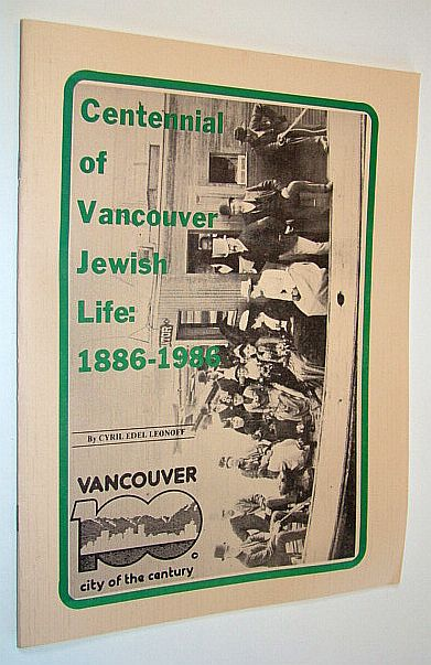 Image for Centennial of Vancouver Jewish life, 1886-1986 (Publications of the Jewish Historical Society of British Columbia)