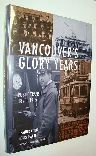 Image for Vancouver's Glory Years: Public Transit 1890 - 1915
