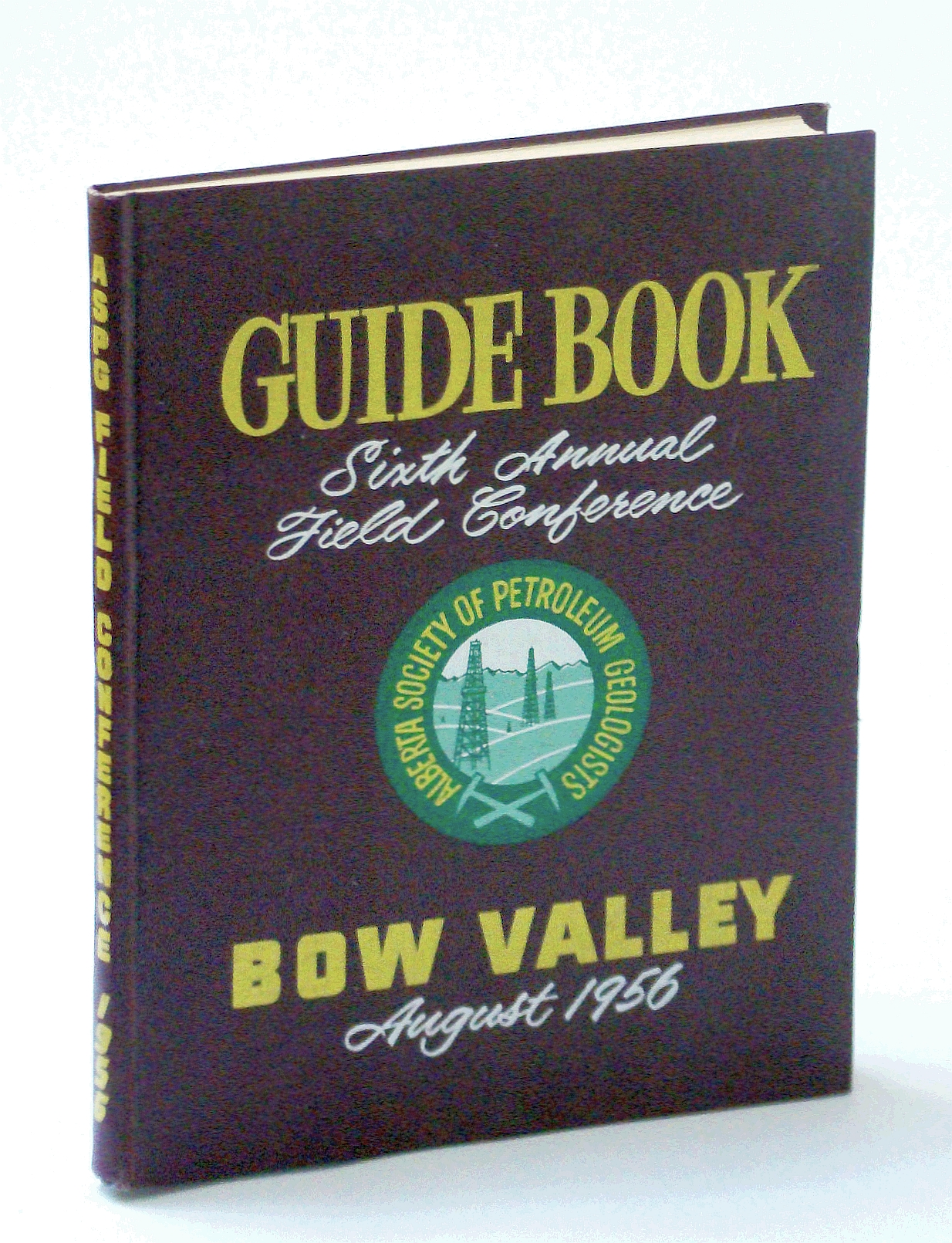 Image for Guide Book. Sixth Annual Field Conference Bow Valley September, 1956.