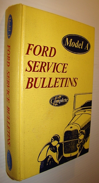 Image for Model A Ford Service Bulletins Complete