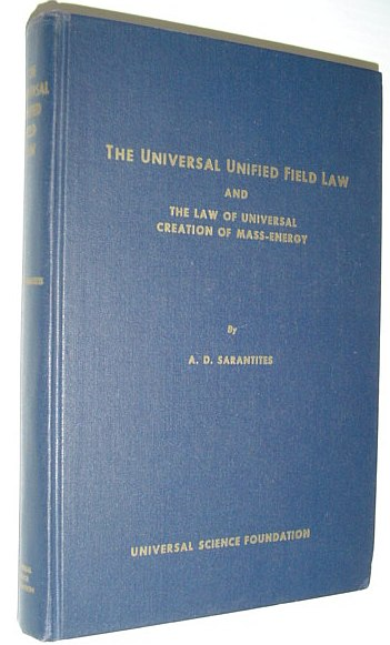 Image for The Universal Unified Field Law and The Law of Universal Creation of Mass-Energy