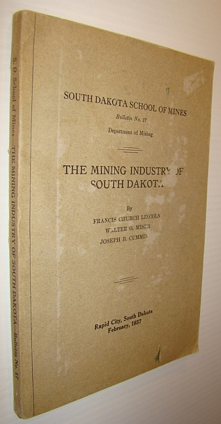 Image for The Mining Industry in South Dakota - Bulletin No. 17