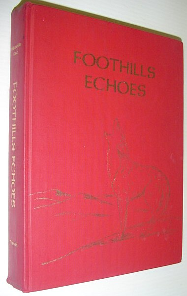 Image for Foothills Echoes (Millarville, Alberta History from 1940)