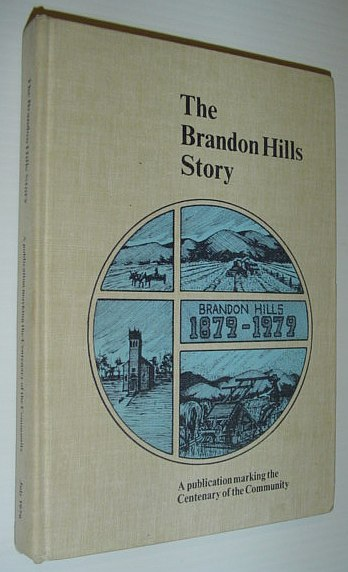 Image for The Brandon Hills story : a publication marking the centenary of the Community