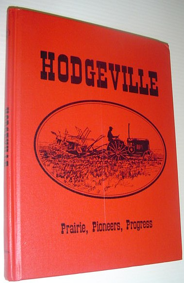Image for Hodgeville (Saskatchewan): Prairie, Pioneers, Progress