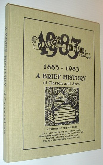 Image for Clayton's Heritage 1883-1983 - A Brief History of Clayton and Area (Surrey, British Columbia)