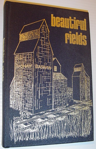 Image for Beautiful Fields - The History of Bashaw Alberta