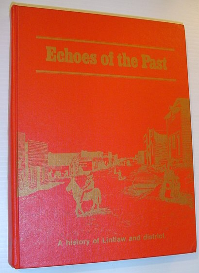 Image for Echoes of the past: A history of Lintlaw and district