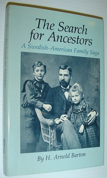 Image for The Search for Ancestors: A Swedish-American Family Saga