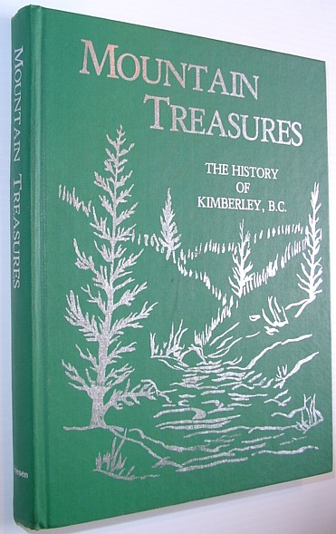 Image for Mountain Treasures : The History of Kimberly, B.C