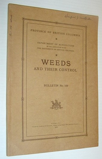 Image for Weeds and Their Control - Bulletin No. 106 - Province of British Columbia