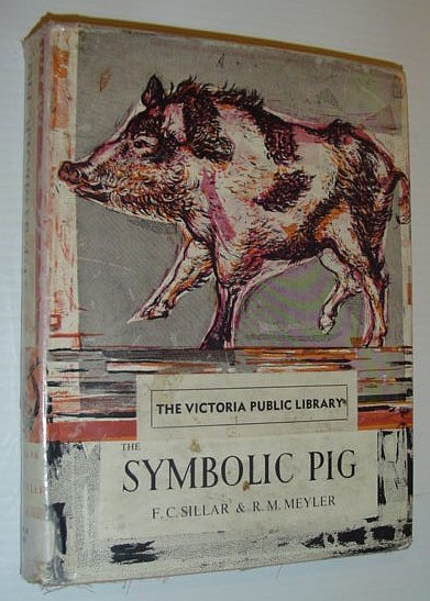 Image for The Symbolic Pig - An Anthology of Pigs in Literature and Art