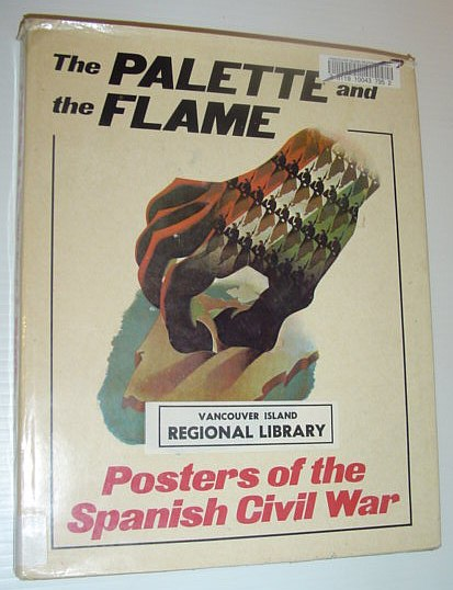 Image for Palette and the Flame: Posters of the Spanish Civil War