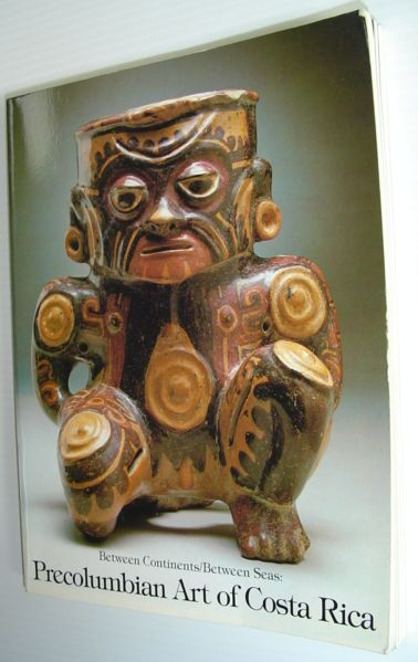 Image for Between continents/between seas: Precolumbian art of Costa Rica