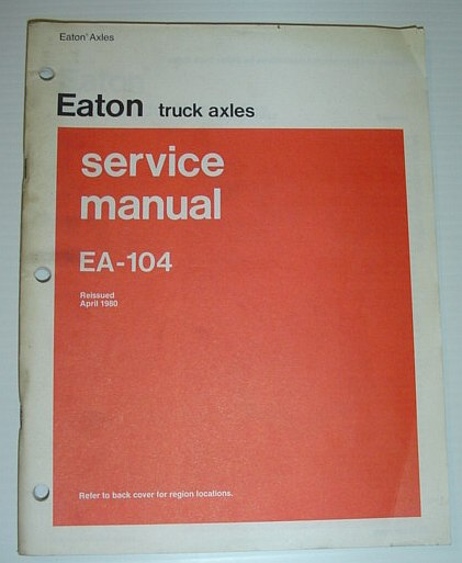 Image for Eaton Truck Axles Service Manual: EA-104