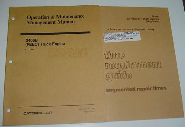 "Image for Operation and Maintenance Management Manual: Caterpillar 3406B (PEEC) Diesel Truck Engine 8TC1-Up... 1988: Also Includes 35 Page ""Time Requirement Guide"" Supplement"