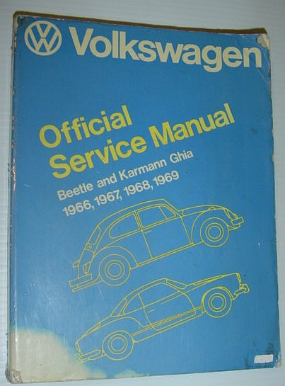 Image for Volkswagen Beetle and Karmann Ghia Official Service Manual Type 1, 1966, 1967, 1968, 1969