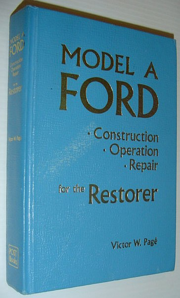 Image for Model A Ford: Construction, Operation, Repair for the Restorer