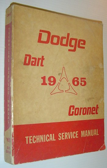 Image for Dodge 1965 Passenger Car Service Manual - Models: Dart 270 Series, GT Series and Coronet 440 Series and 500 Series