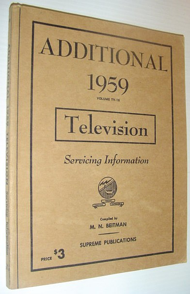 Image for Additional 1959 Television Servicing Information - Volume TV-16